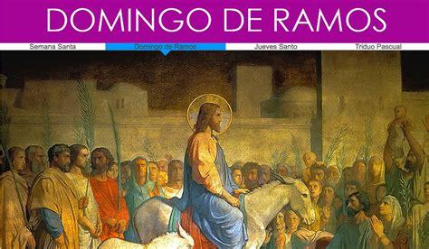 el domingo de las 191 qu 233 es el domingo de ramos conferencia episcopal de colombia