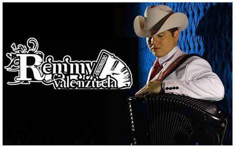 imagenes de remmy valenzuela contratacion de grupos musicales remmy valenzuela