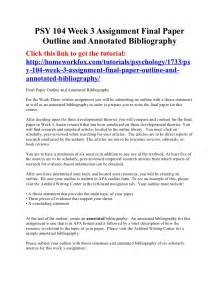 Annotated Bibliography Thesis Psy 104 Week 3 Assignment Final Paper Outline And