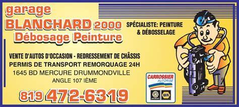 garage blanchard 2000 224 drummondville anugo ca