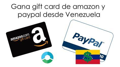 Gift Card Amazon Venezuela - gana gift card de amazon y paypal desde venezuela o cualquier parte del mundo youtube