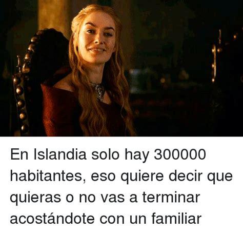 que quiere desir pattern en español en islandia solo hay 300000 habitantes eso quiere decir