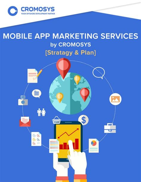 mobile app marketing plan template cromosys mobile app marketing services strategy and