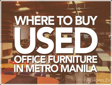 where to buy office furniture where to buy second office equipment in the philippines