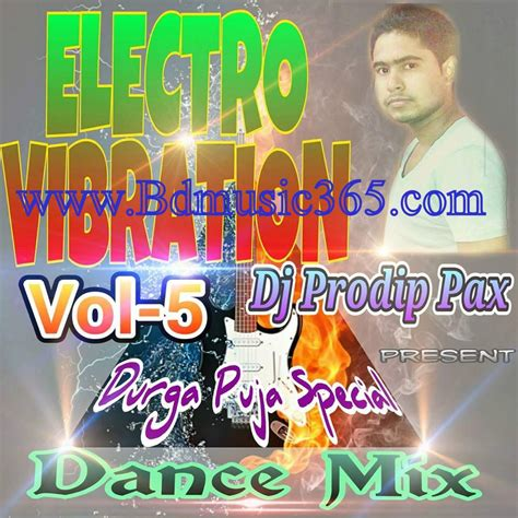 download mp3 dj electro electro vibration vol 5 dj prodip pax l dance mix mp3