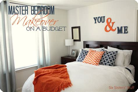 bedroom makeovers on a budget master bedroom makeover on a budget six sisters stuff