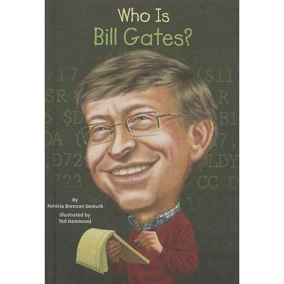 bill gates biography book review who is bill gates by patricia brennan demuth reviews