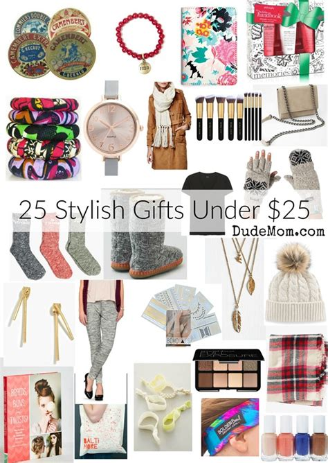 gifts for 25 gift ideas for her 25 gifts under 25 dude mom