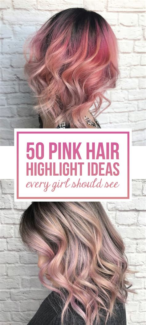 pink highlighted hair 50 50 pink hair highlight ideas every girl should see style