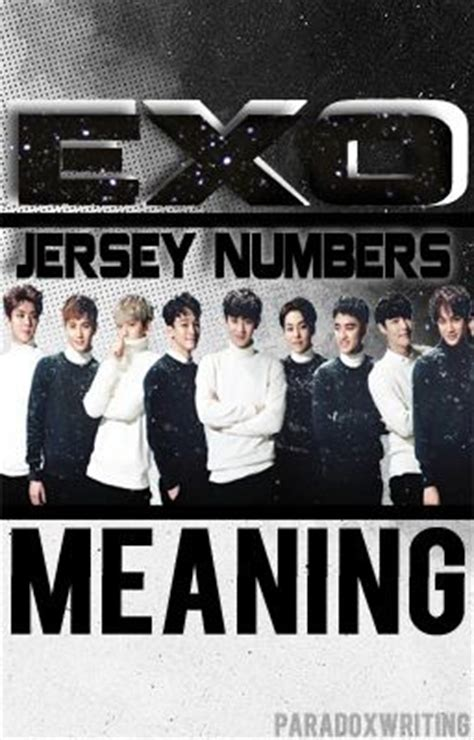 exo jersey number exo jersey numbers meaning wattpad