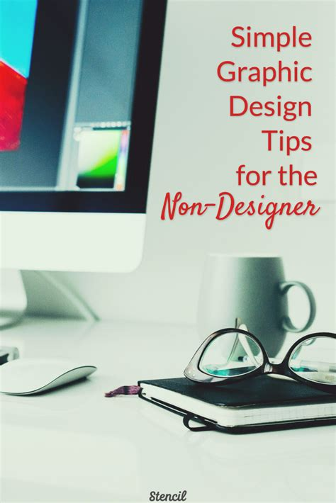 design advice simple graphic design tips for the non designer stencil