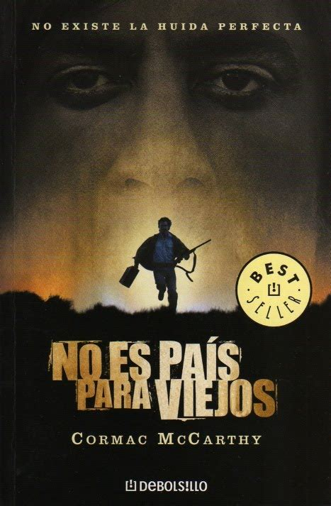 libro no country for old un libro al d 237 a cormac mccarthy no es pa 237 s para viejos