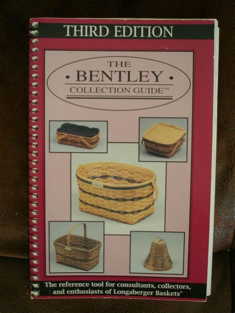 the bentley collection guide vintage bentley collection longaberger basket valuation