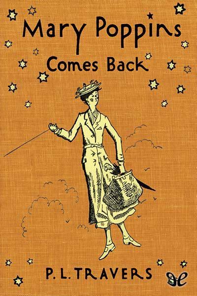 libro mary poppins comes back de p l travers descargar gratis ebook epub