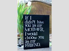 20 Thankful Quotes for Mother's Day - Pretty Designs I M Lost Without You