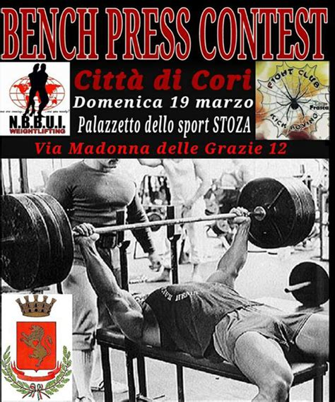 bench press contest bench press contest al palasport di cori la prima gara