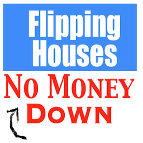 how to flip houses with no money flipping houses no money down real estate flipping houses live real estate