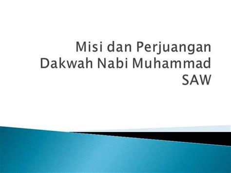 download film perjuangan nabi muhammad misi dan perjuangan nabi muhammad saw authorstream