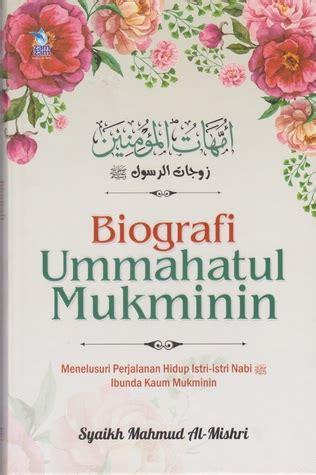 Ummahatul Mukminin biografi ummahatul mukminin by mahmud al mishri