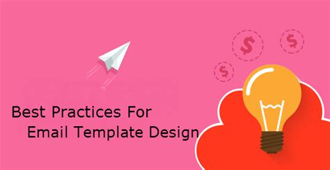 email template design best practices email template design 5 best practices for every marketer