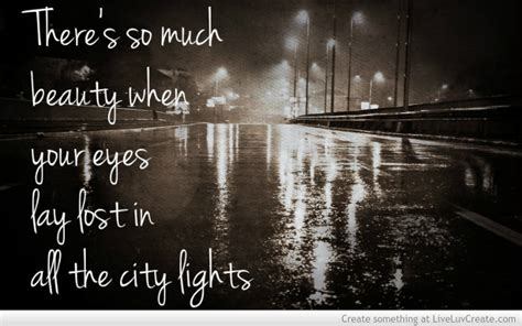 City Lights Lyrics by City Lights Quotes Quotesgram