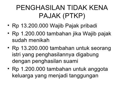 penghasilan tidak kena pajak 2015 penghasilan tidak kena pajak ptkp bidik pajak pajak