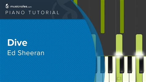 ed sheeran dive mp3 ed sheeran dive piano tutorial cover chords chordify