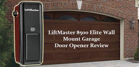 Liftmaster 8500 Wall Mount Garage Door Opener by Liftmaster 8500 Elite Wall Mount Garage Door Opener Review