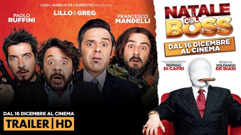 film gratis natale col boss natale col boss trailer hd filmauro youtube
