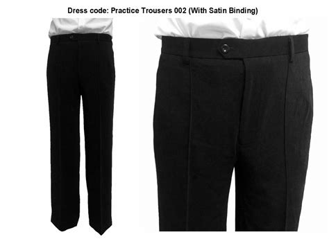 Dress Satin 002 dress code practice trousers 002 with satin binding