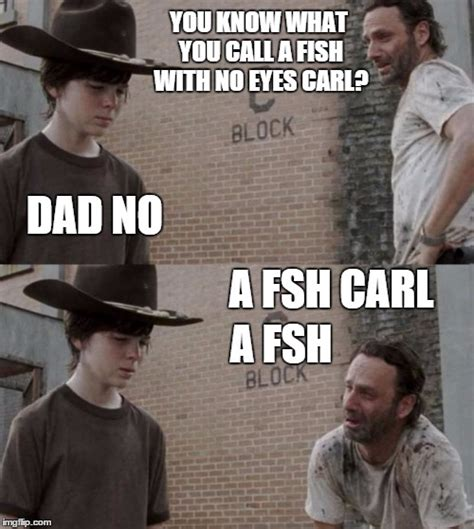 Rick Carl Memes - rick carl memes 28 images best of the dick grimes