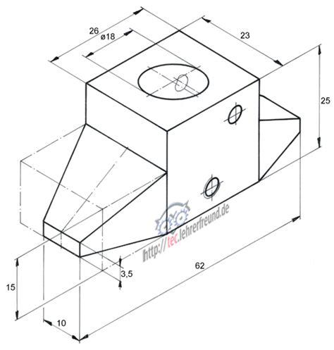 Schnittdarstellungen In Technischen Zeichnungen by Aus Einer Gesamtzeichnung Einzelteile Herauszeichnen 1