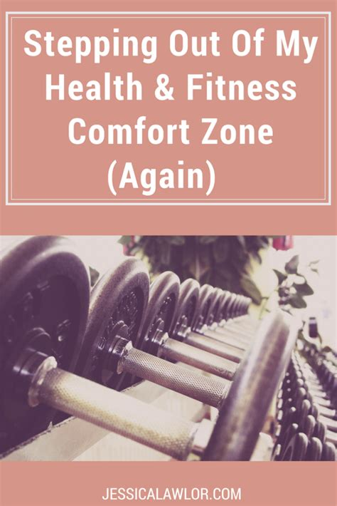 stepping out of my comfort zone stepping out of my health fitness comfort zone jessica