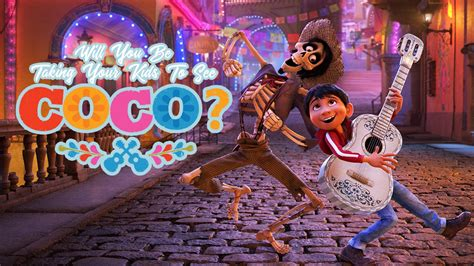 coco synopsis will you be taking your kids to see the movie coco
