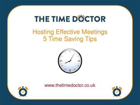 8 Timesaving Tips by Hosting Effective Meetings 5 Time Saving Tips