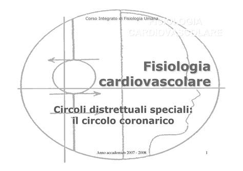 dispense fisiologia umana fisiologia i circolo coronarico dispense