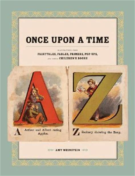 upon a time books once upon a time illustrations from fairytales fables