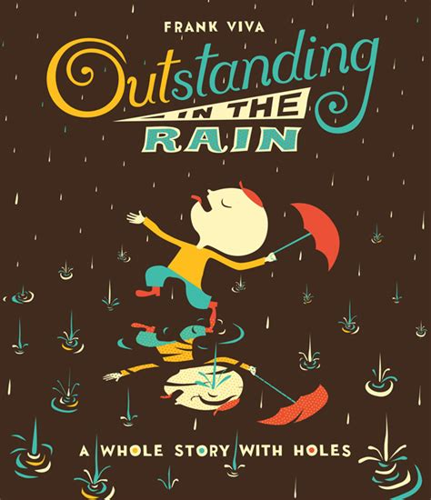 how to turn a man out in the bedroom outstanding in the rain a die cut adventure in words and meaning brain pickings