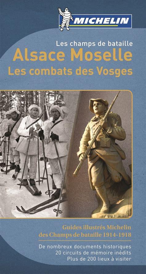 Blog Bibimage Guide Michelin Alsace Moselle Le Combat