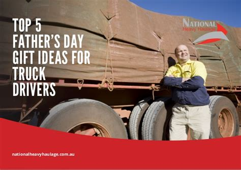 top 5 father s day gift ideas for truck drivers