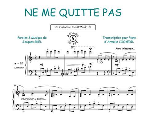 tutorial piano ne me quitte pas sheet music brel jacques ne me quitte pas collection
