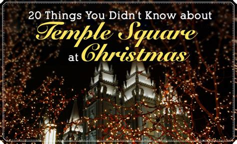 lds living 20 things you didn t know about temple square