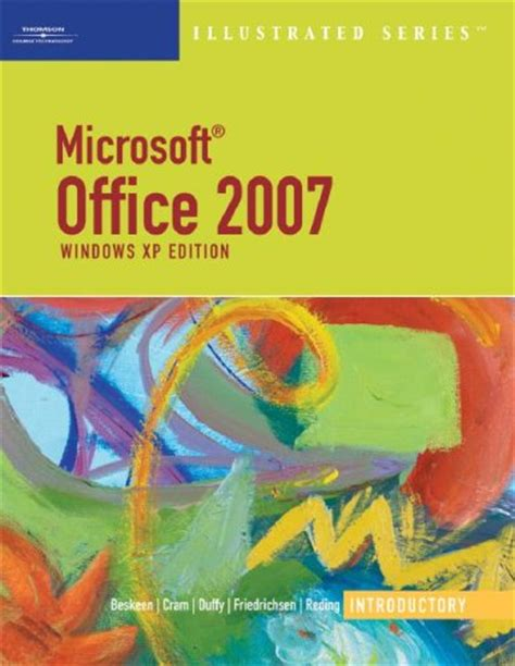 Microsoft Office Book by Microsoft Office 2007 Illusrated Windows Xp Edition