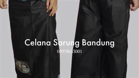 Celana Sarung Murah Bandung Hitam 089 786 33 001 jual celana sarung murah bandung