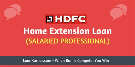 loan for house extension hdfc home extension loan for salaried professional
