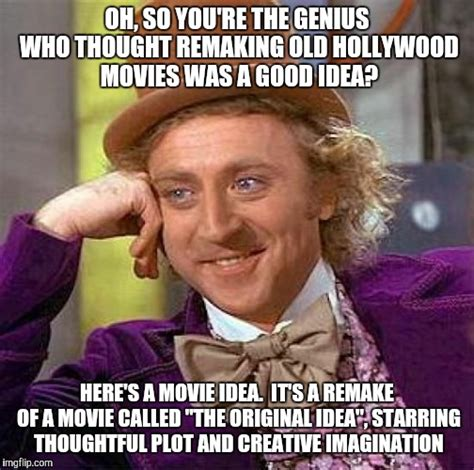 Movie Meme Generator - creepy condescending wonka meme imgflip