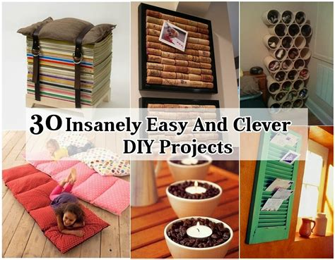 dyi projects 31 insanely easy and clever diy projects diy craft projects