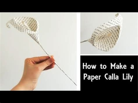 How To Make A Paper Lilly - how to make a paper calla easy diy flowers book