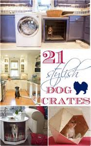 Contemporary Tiny Houses 21 Stylish Dog Crates Home Stories A To Z
