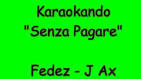 j who you are testo karaoke italiano senza pagare fedez j ax testo